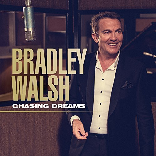 Bradley Walsh Chasing Dreams